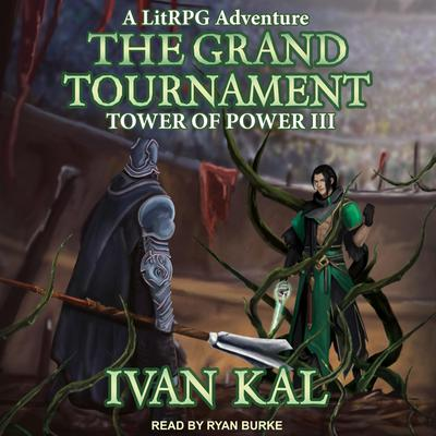 The Grand Tournament by Ivan Kal audiobook