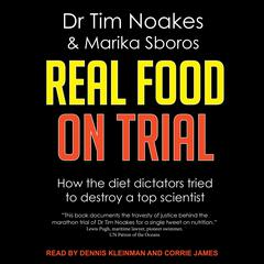 Real Food On Trial by Marika Sboros audiobook