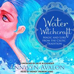Water Witchcraft by Annwyn Avalon audiobook