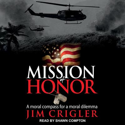 Mission of Honor by Jim Crigler audiobook
