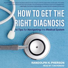 Get the Right Medical Diagnosis by Randy Pherson audiobook