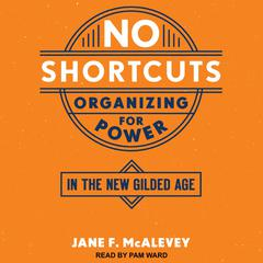 No Shortcuts by Jane F. McAlevey audiobook