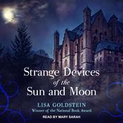 Strange Devices of the Sun and Moon by  Elisha Goldstein PhD audiobook
