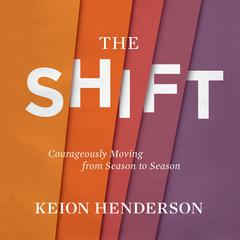The Shift by Keion Henderson audiobook