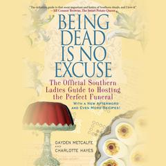 Being Dead Is No Excuse by Gayden Metcalfe audiobook