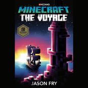 Minecraft: The Voyage by  Jason Fry audiobook