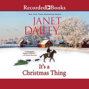 It's a Christmas Thing by  Janet Dailey audiobook