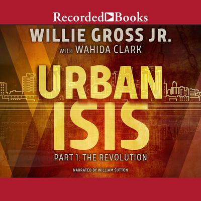 Urban Isis, Part 1 by Wahida Clark audiobook