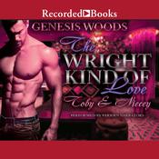 The Wright Kind of Love by  Genesis Woods audiobook