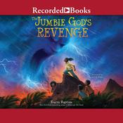 The Jumbie God's Revenge by  Tracey Baptiste audiobook