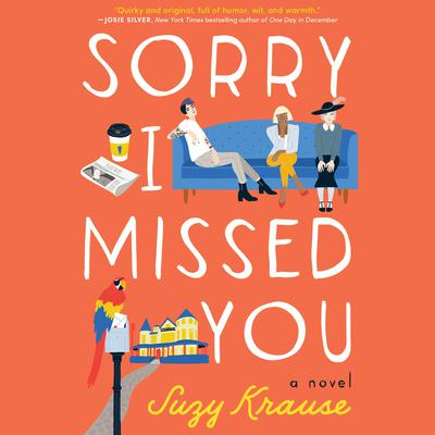Sorry I Missed You by Suzy Krause audiobook