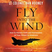 Fly Into the Wind by  Lt Colonel Dan Rooney audiobook