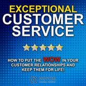 Exceptional Customer Service by  Pryor Learning Solutions audiobook