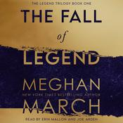 The Fall of Legend by  Meghan March audiobook