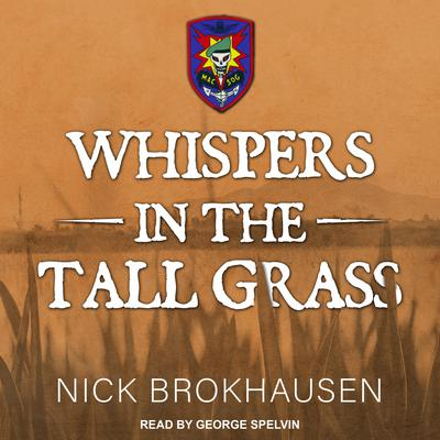 Whispers In The Tall Grass by Nick Brokhausen audiobook