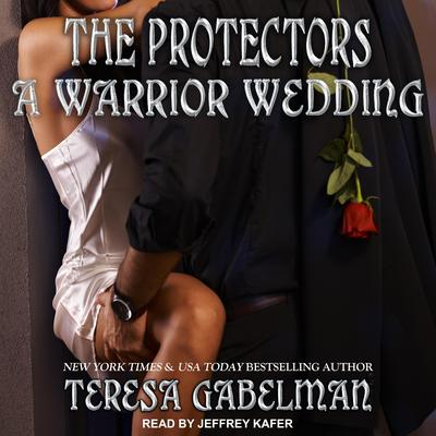 A Warrior Wedding by Teresa Gabelman audiobook
