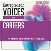 Entrepreneur Voices on Careers by  The Staff of Entrepreneur Media, Inc. audiobook