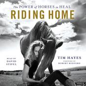 Riding Home by  Tim Hayes audiobook