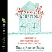 Honestly Adoption by  Mike Berry audiobook