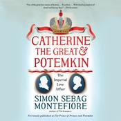 Catherine the Great & Potemkin by  Simon Sebag Montefiore audiobook