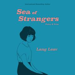 Sea of Strangers by Lang Leav audiobook
