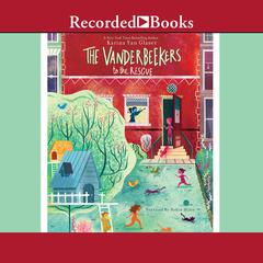 The Vanderbeekers to the Rescue by Karina Yan Glaser audiobook