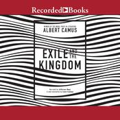 Exile and the Kingdom by  Albert Camus audiobook