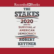 The Stakes by  Robert Kuttner audiobook