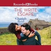 The Write Escape by  Charish Reid audiobook
