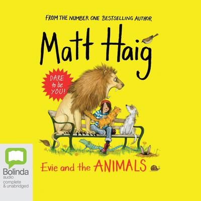 Evie and the Animals by Matt Haig audiobook