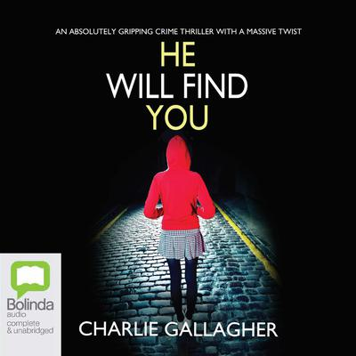 He Will Find You by Charlie Gallagher audiobook