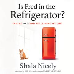 Is Fred in the Refrigerator? by Shala Nicely audiobook