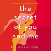 The Secret of You and Me by  Melissa Lenhardt audiobook