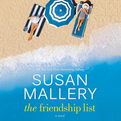 The Friendship List by Susan Mallery audiobook
