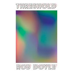 Threshold by Rob Doyle audiobook