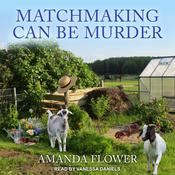 Matchmaking Can Be Murder by  Amanda Flower audiobook