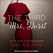 The Third Mrs. Durst by  Ann Aguirre audiobook