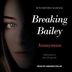 Breaking Bailey by Anonymous audiobook