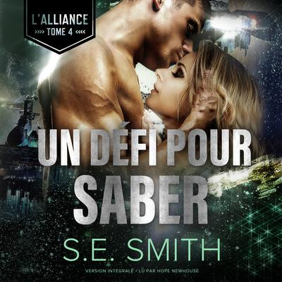 Un Défi pour Saber by S.E. Smith audiobook
