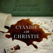 Cyanide with Christie by  Katherine Bolger Hyde audiobook