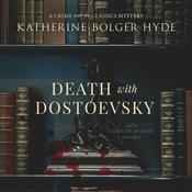 Death with Dostoevsky by  Katherine Bolger Hyde audiobook