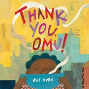 Thank You, Omu! by  Oge Mora audiobook