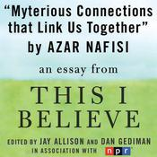 Mysterious Connections that Link Us Together by  Azar Nafisi audiobook
