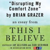 Disrupting My Comfort Zone by  Brian Grazer audiobook