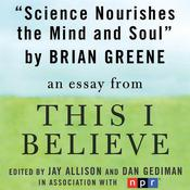 Science Nourishes the Mind and Soul by  Brian Greene audiobook