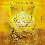 The Scent of Magic by  Cliff McNish audiobook