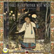 The Fable Of Old Mother West Wind by  Thornton Burgess audiobook