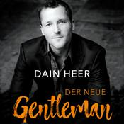 Der Neue Gentleman by  Dr. Dain Heer audiobook