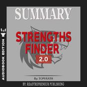 Summary of StrengthsFinder 2.0 by Tom Rath by  Readtrepreneur Publishing audiobook