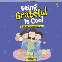 Being Grateful is Cool by Sonia Mehta audiobook